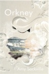 Orkeny, by Amy Sackville