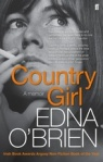 Country Girl. A Memoir, Edna O'Brien [Faber, 2013] - pb